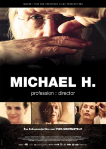 Michael H – Profession: Director