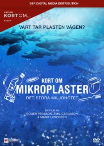 Kort om Mikroplaster – Det stora miljöhotet