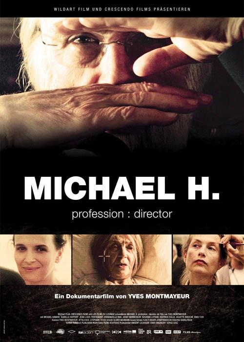 Michael H – Profession: Director