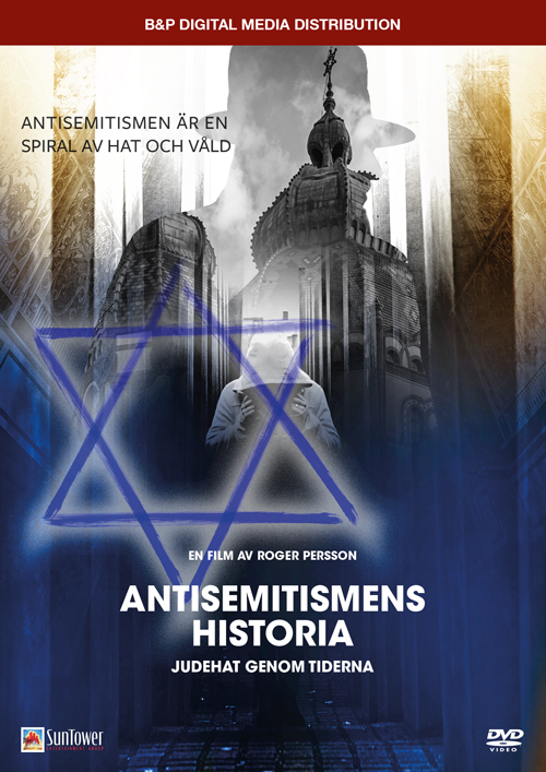 Antisemitismens historia – Judehat genom tiderna