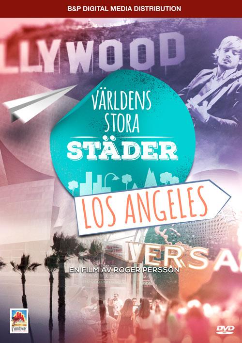 Los Angeles – Världens stora städer