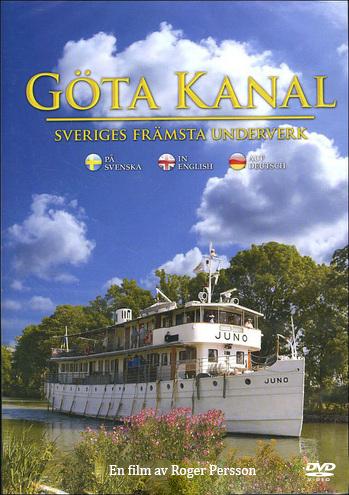Göta Kanal – Sveriges främsta underverk